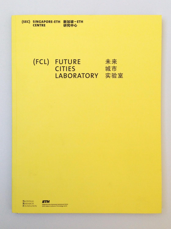 Eva Plass: <strong>ETH Future Cities Laboratory</strong><br> – Visuelle Identität / bei Integral Ruedi Baur Zürich / 2012